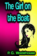 Cover-Bild zu The Girl on the Boat (eBook) von Wodehouse, P. G.