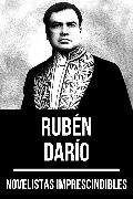 Cover-Bild zu Novelistas Imprescindibles - Rubén Darío (eBook) von Darío, Rubén
