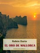 Cover-Bild zu El oro de Mallorca (eBook) von Darío, Rubén