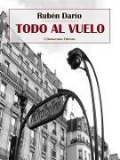 Cover-Bild zu Todo al vuelo (eBook) von Darío, Rubén