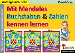 Cover-Bild zu Mit Mandalas Buchstaben und Zahlen kennen lernen (eBook) von Junga, Michael