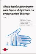 Cover-Bild zu Akrale Ischämiesyndrome: vom Raynaud-Syndrom zur systemischen Sklerose von Müller-Ladner, Ulf (Hrsg.)