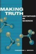 Cover-Bild zu Making Truth von Brown, Theodore L.