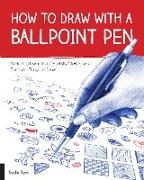 Cover-Bild zu How to Draw with a Ballpoint Pen (eBook) von Keck, Gecko