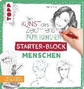 Cover-Bild zu Die Kunst des Zeichnens für Kinder Starter-Block - Menschen von Keck, Gecko