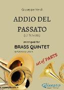 Cover-Bild zu Addio del Passato - Brass Quintet set of PARTS (eBook) von Verdi, Giuseppe