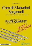 Cover-Bild zu Coro di Mattadori Spagnuoli - Flute Quartet score & parts (eBook) von Verdi, Giuseppe