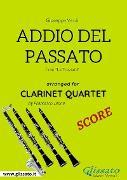 Cover-Bild zu Addio del Passato - Clarinet Quartet SCORE (eBook) von verdi, giuseppe