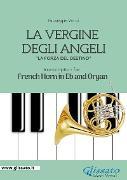 Cover-Bild zu La Vergine degli Angeli - Eb French Horn and Organ (eBook) von verdi, giuseppe