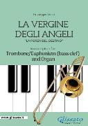 Cover-Bild zu La Vergine degli Angeli - Trombone or Euphonium (B.C.)and Organ (eBook) von verdi, giuseppe