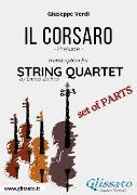 Cover-Bild zu Il Corsaro (prelude) String Quartet - Set of Parts (eBook) von Verdi, Giuseppe