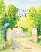 Cover-Bild zu A Visit to the Monastery von Hutchings, Pamela Paul