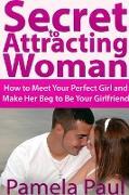 Cover-Bild zu Secret to Attracting Woman von Paul, Pamela