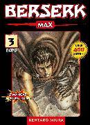 Cover-Bild zu Berserk Max, Band 3 (eBook) von Miura, Kentaro