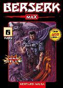 Cover-Bild zu Berserk Max, Band 6 (eBook) von Miura, Kentaro