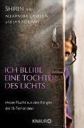 Cover-Bild zu Ich bleibe eine Tochter des Lichts von Shirin