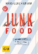 Cover-Bild zu Junk Food - Krank Food (eBook) von Grimm, Hans-Ulrich