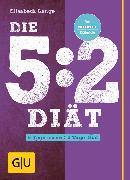 Cover-Bild zu Die 5:2-Diät (eBook) von Lange, Elisabeth