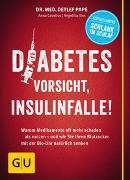 Cover-Bild zu Diabetes: Vorsicht, Insulinfalle! von Pape, Detlef