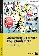 Cover-Bild zu 45 Rätselspiele für den Englischunterricht von Schütz, Wolfgang