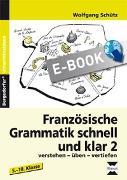 Cover-Bild zu Französische Grammatik schnell und klar 2 (eBook) von Schütz, Wolfgang