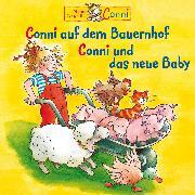 Cover-Bild zu Conni auf dem Bauernhof / Conni und das neue Baby (Audio Download) von Schneider, Liane