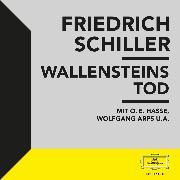 Cover-Bild zu Schiller: Wallensteins Tod (Audio Download) von Schiller, Friedrich