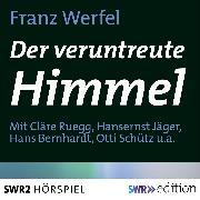 Cover-Bild zu Der veruntreute Himmel (Audio Download) von Werfel, Franz