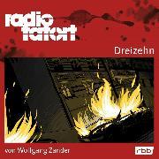 Cover-Bild zu Radio Tatort rbb - Dreizehn (Audio Download) von Zander, Wolfgang