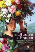 Cover-Bild zu Die Blumen der Frauen von Honegger, Andreas