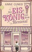 Cover-Bild zu Der Eiskönig aus dem Bleniotal von Cuneo, Anne