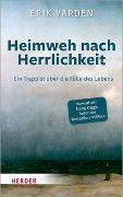 Cover-Bild zu Heimweh nach Herrlichkeit von Varden, Erik