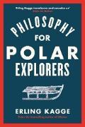 Cover-Bild zu Philosophy for Polar Explorers (eBook) von Kagge, Erling