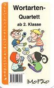 Cover-Bild zu Das Wortarten-Quartett. 2. bis 4. Klasse von Wehren, Bernd