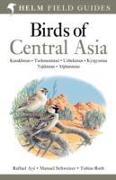 Cover-Bild zu Birds of Central Asia von Ayé, Raffael