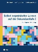 Cover-Bild zu Selbst organisiertes Lernen auf der Sekundarstufe I (E-Book) (eBook) von Ammann-Tinguely, Christiane (Hrsg.)