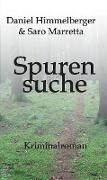 Cover-Bild zu Spurensuche (eBook) von Himmelberger, Daniel
