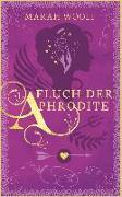 Cover-Bild zu Fluch der Aphrodite von Woolf, Marah