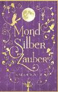 Cover-Bild zu MondSilberZauber von Woolf, Marah