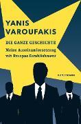 Cover-Bild zu Die ganze Geschichte (eBook) von Varoufakis, Yanis
