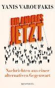 Cover-Bild zu Ein Anderes Jetzt von Varoufakis, Yanis