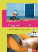 Cover-Bild zu Con gusto nuevo A2. Kurs- und Übungsbuch + MP3-CD + DVD