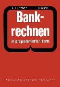 Cover-Bild zu Bankrechnen in programmierter Form (eBook) von Hüttner, Erich