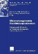 Cover-Bild zu Wissensmanagement in Dienstleistungsnetzwerken (eBook) von Kenning, Peter (Hrsg.)