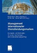 Cover-Bild zu Management internationaler Dienstleistungsmarken von Ahlert, Dieter (Hrsg.)