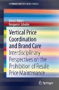 Cover-Bild zu Vertical Price Coordination and Brand Care von Ahlert, Dieter