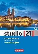 Cover-Bild zu Studio [21], Schweiz, A2, Kurs- und Übungsbuch mit Audio- und Lösungs-Downloads von Bayerlein, Oliver