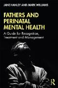Cover-Bild zu Fathers and Perinatal Mental Health (eBook) von Hanley, Jane