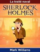 Cover-Bild zu Sherlock Holmes: Le traité naval (eBook) von Williams, Mark