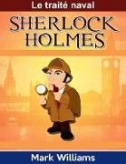 Cover-Bild zu Sherlock Holmes: Le traite naval (eBook) von Williams, Mark